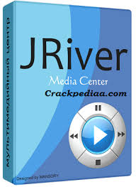 J. River Media Center Crack With Series key Free download